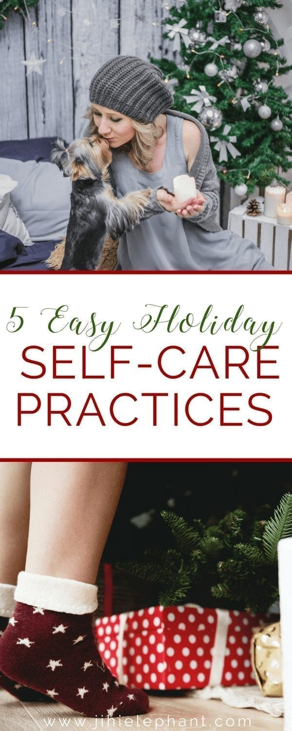 5 Easy Holiday Self-Care Practices