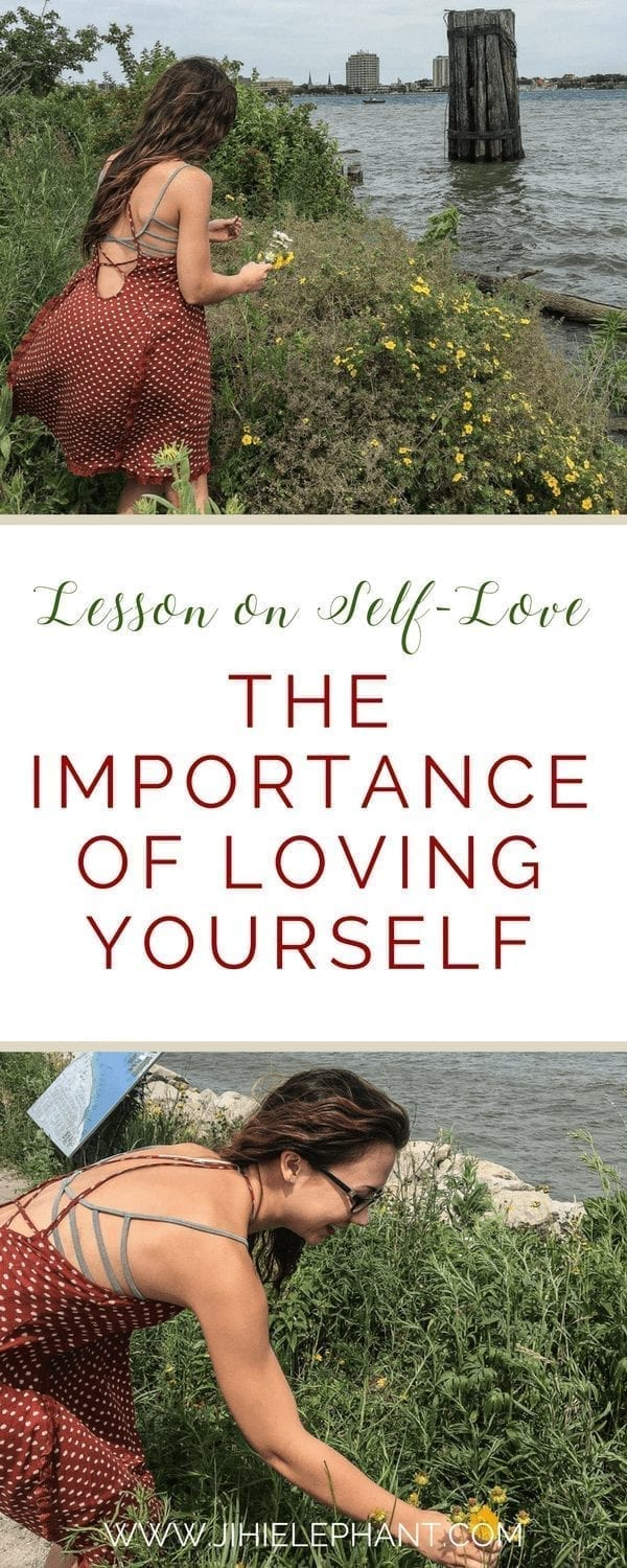 A Lesson on Self-Love | The Importance of Loving Yourself