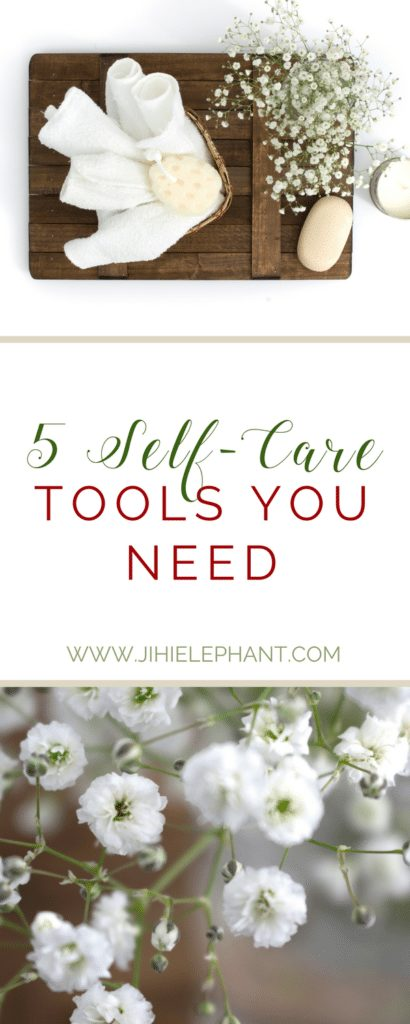 5 Self-Care Tools You Need