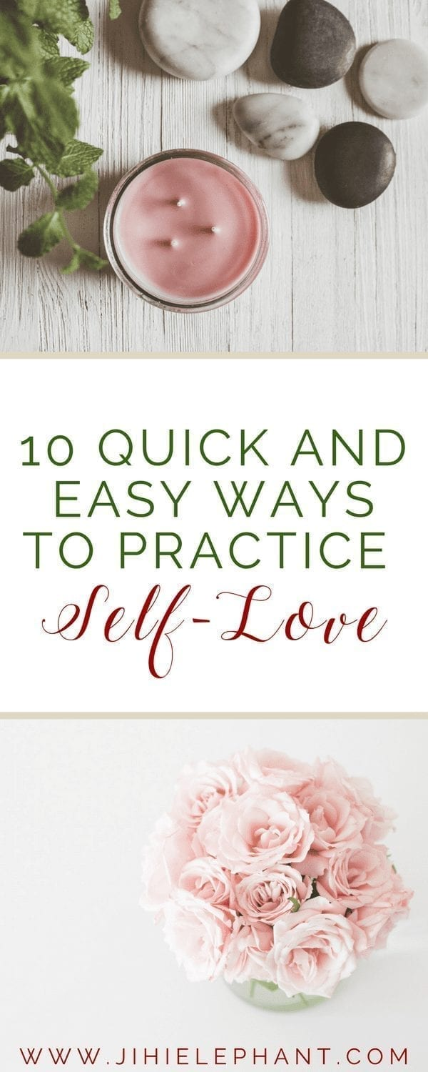 10 Quick and Easy Ways to Practice Self-Love
