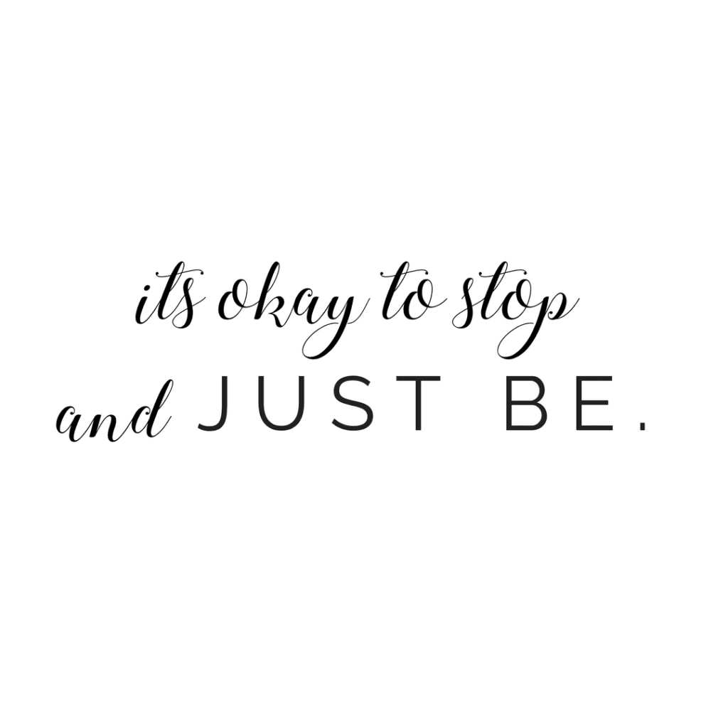 Its okay to stop and just be quote; positive quote; happy; happiness; brighten your mood