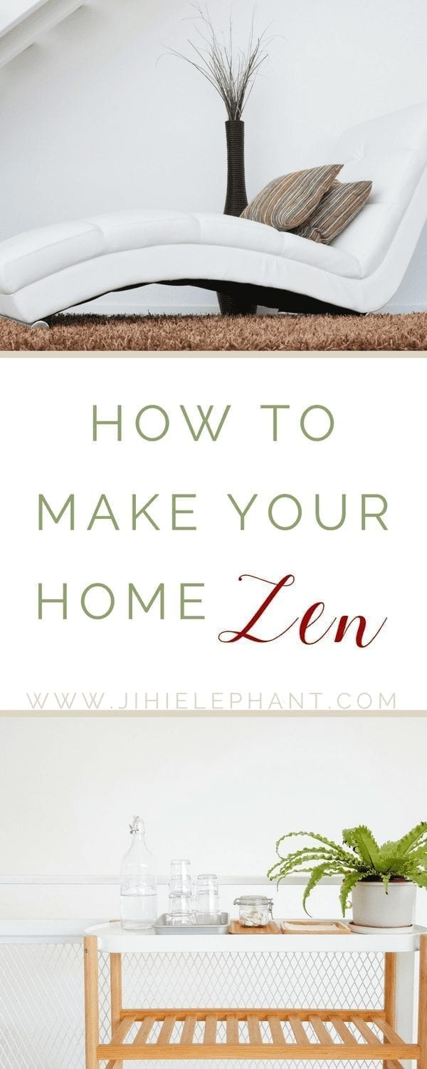 How to Make Your Home Zen