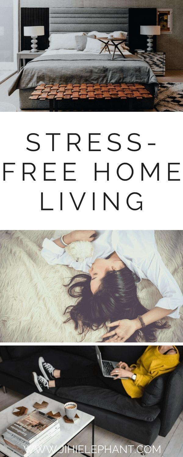 Stress-Free Living at Home