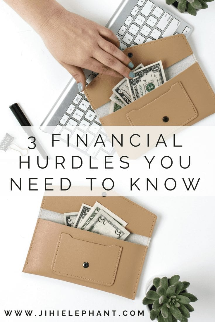 3 Financial Hurdles Everyone Needs to Know