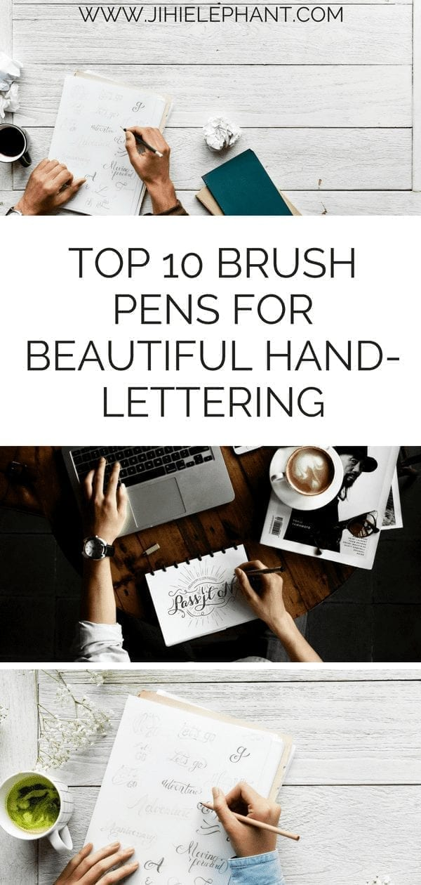 Top 10 Brush Pens for Beautiful Hand-lettering