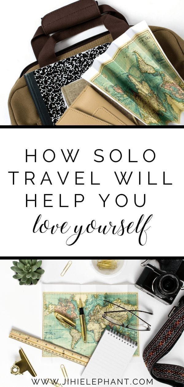 How Solo Travel Will Help You Fall In Love with Yourself
