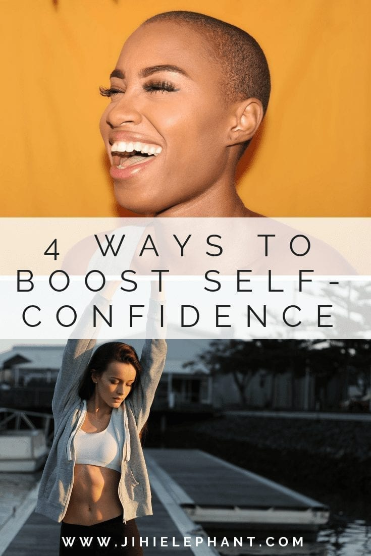 4 Ways to Boost Your Self-Confidence and Live Your Best Life
