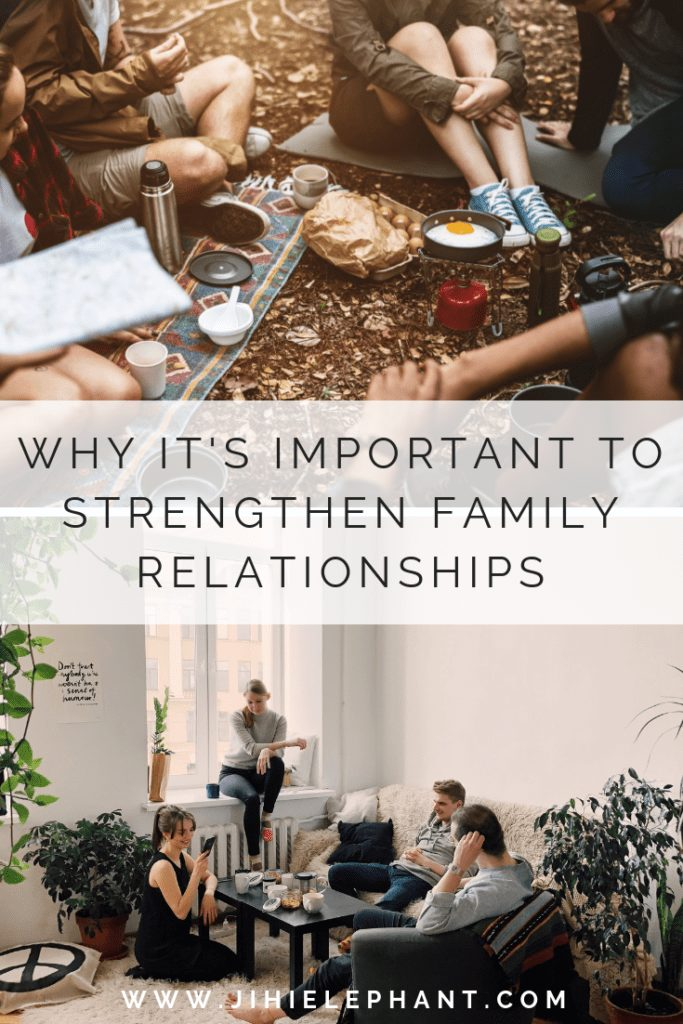 Why it's Important to Strengthen Family Relationships