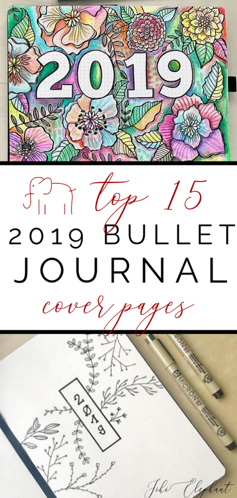 Top 15 2019 Bullet Journal Cover Pages
