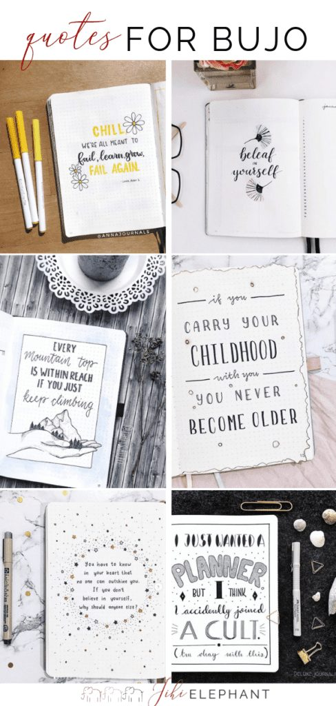 ## Inspirational Quotes for Your Bullet Journal + Quote Layout Ideas