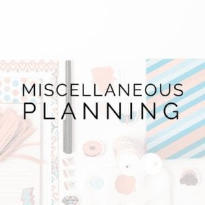 Miscellaneous Planning